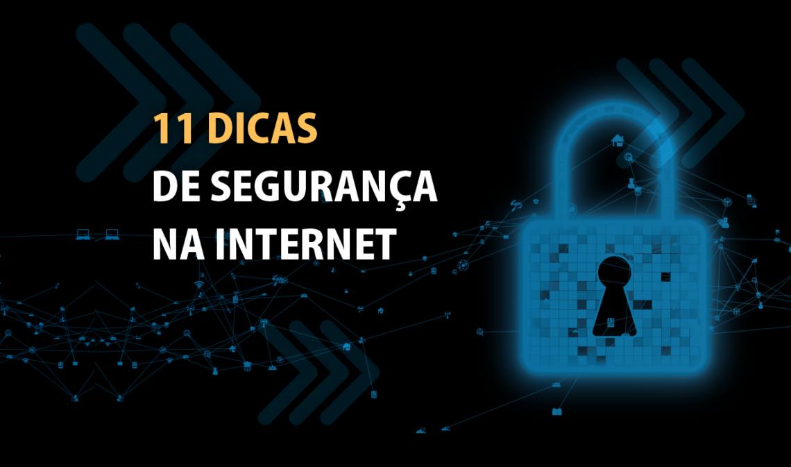 11 dicas de segurança na internet para pequenas e médias empresas