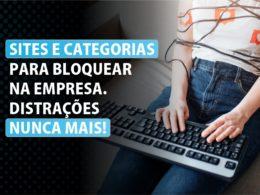 sites para bloquear na empresa