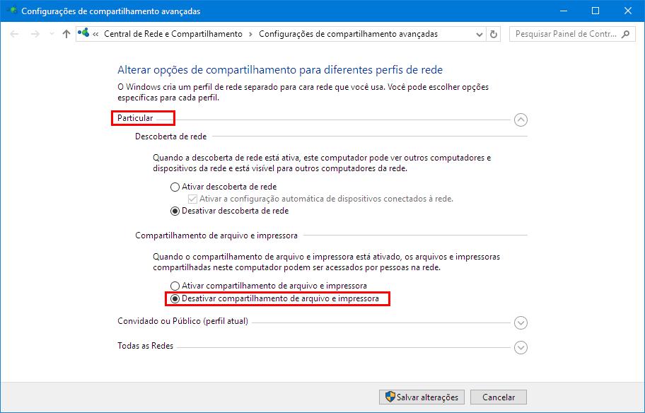 Configurações de compartilhamento avançadas - Particular - Desativar compartilhamento de arquivo e impressora