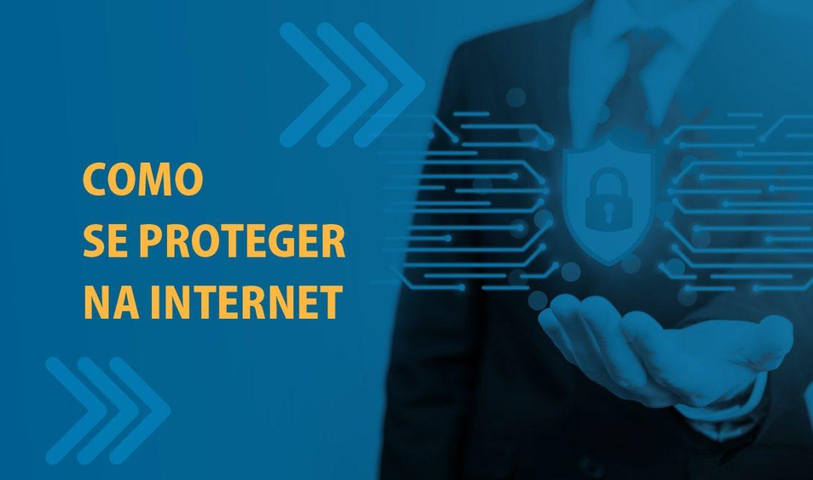 Provedor de Internet: como ajudar seu assinante a se proteger na internet